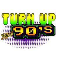 turnupthe90s