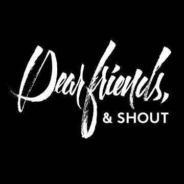 Dear Friends & Shout  Twitter Hesabı Profil Fotoğrafı