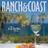 Ranch & Coast Mag