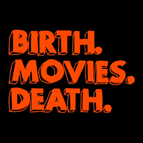 Birth.Movies.Death. Social Profile