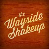 The Wayside Shakeup | Social Profile