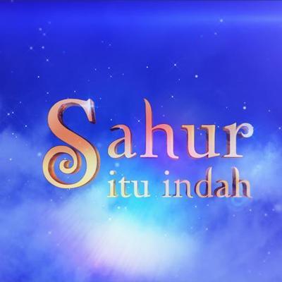 Sahur Itu Indah | Social Profile