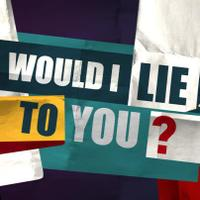 Would I Lie To You? | Social Profile