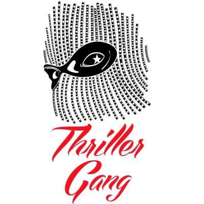 Thriller Gang | Social Profile