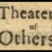 @theaterofothers