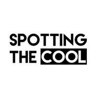 spottingthecool
