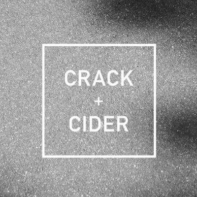 CRACK + CIDER