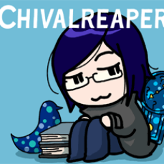 Chivalreaper Social Profile