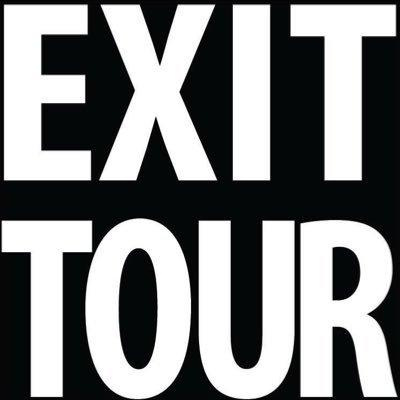 EXIT TOUR