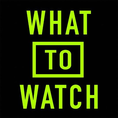 What to Watch | Social Profile