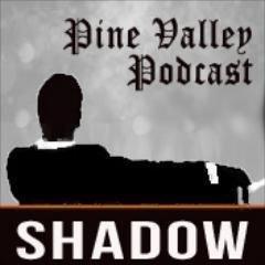 SHADOW PineValleyPod | Social Profile