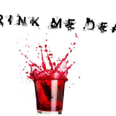 DrinkMeDead