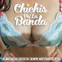 Chichis Pa' La Banda
