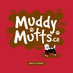 Muddy Mutts's Twitter Profile Picture