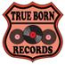 True Born Records's Twitter Profile Picture