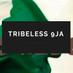 @tribeless9ja
