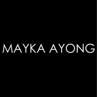 M A Y K A  A Y O N G | Social Profile