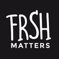 frsh_matters