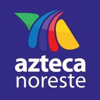 Azteca Noreste | Social Profile