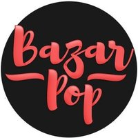 Bazar Pop | Social Profile