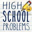 High School Problems