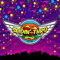 SLIDIN' THRU | Social Profile