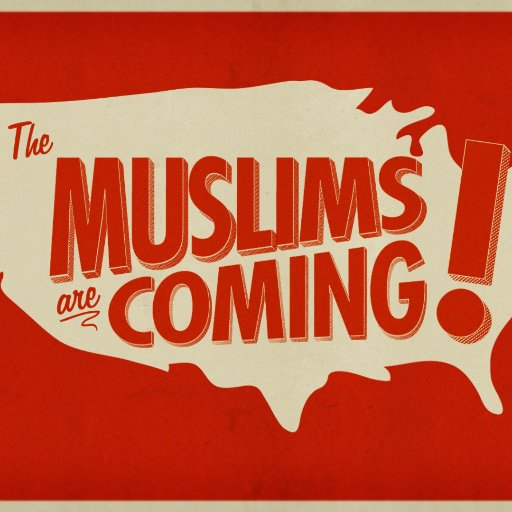 Muslims Are Coming! Social Profile