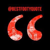 BestFootyQuote