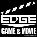 EDGE〜GAME&MOVIE〜