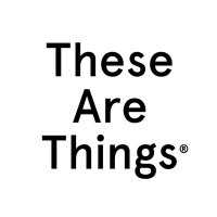 These Are Things ® | Social Profile