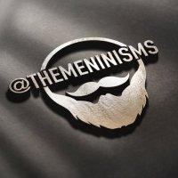 TheMeninisms