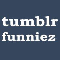 TumblrFunniez