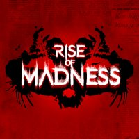 rise_of_madness