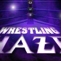@WrestlingHaze