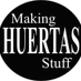 Making Huertas Stuff