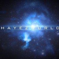 @Hayezwurld