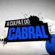 @ACulpaEDoCabral