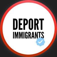 Deport Immigrants