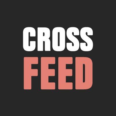 CrossFeed (@xcrossfeed)
