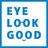 @eyelookgood