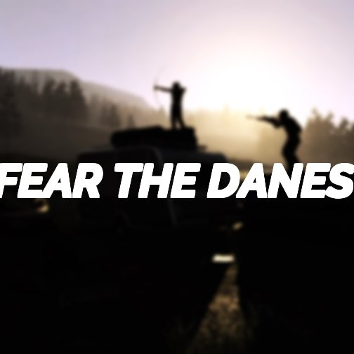 Fear The Danes