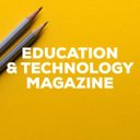 Education & Technology Magazine