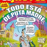 La portada de esta semana: «TODO VA DE PUTA MADRE». Reto: mírala durante más de 5 segundos seguidos http://t.co/vsQeeH51BP