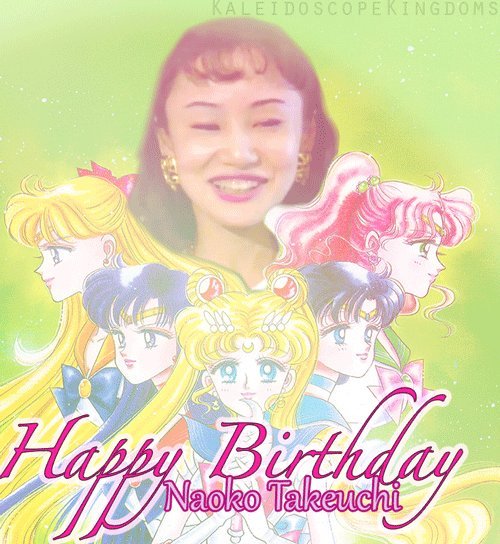 Happy Birthday to my queen Naoko Takeuchi! <333