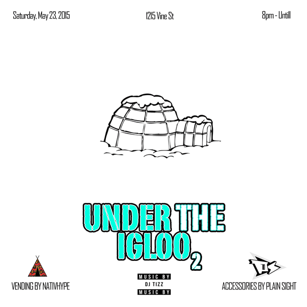 #NativHype Will be vending at #undertheigloo2 THIS SATURDAY! | come thru! http://t.co/ZTj1CqY8fc