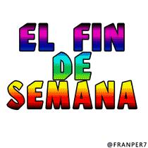 Imágenes para BBM (@franper7): El Fin de Semana. Se nos Acabó Imagen animada para BBM acá el Link para descargarla: http://t.co/IncwKgy9UW http://t.co/y8VuEitAZB