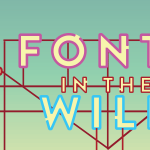 Hunt down #FontsInTheWild and win cool prizes! We're running a sweet contest this month: http://t.co/CJrzbKPhoJ http://t.co/C5CWncw1wx