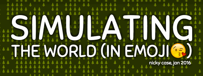 ★ New interactive thingy! ★ Simulating The World (In Emoji) https://t.co/qLO76CAKv5