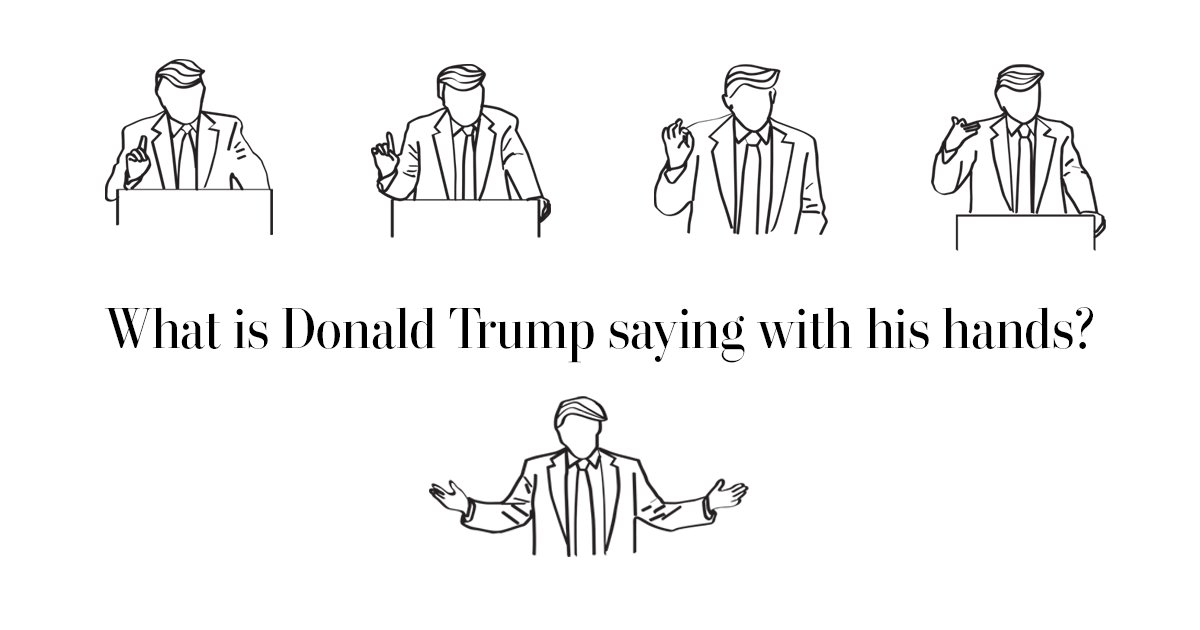 Donald Trump's hand gestures are his second language. We try to decode some of his most-used movements. https://t.co/VLLCG2LJjP
