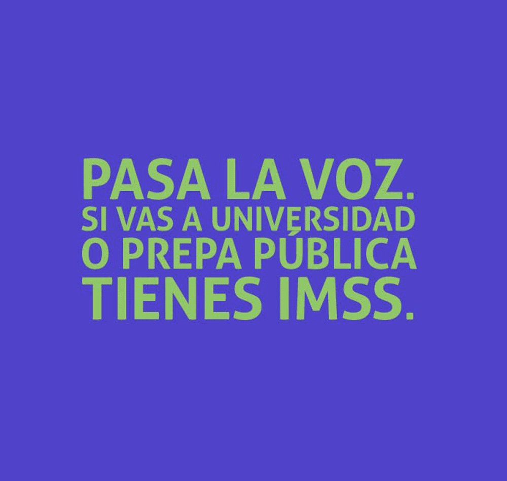 Si eres estudiante de prepa o universidad pública ¡#TienesIMSS! #PasaLaVoz https://t.co/NW22x78nNO https://t.co/zIDj77eDwz